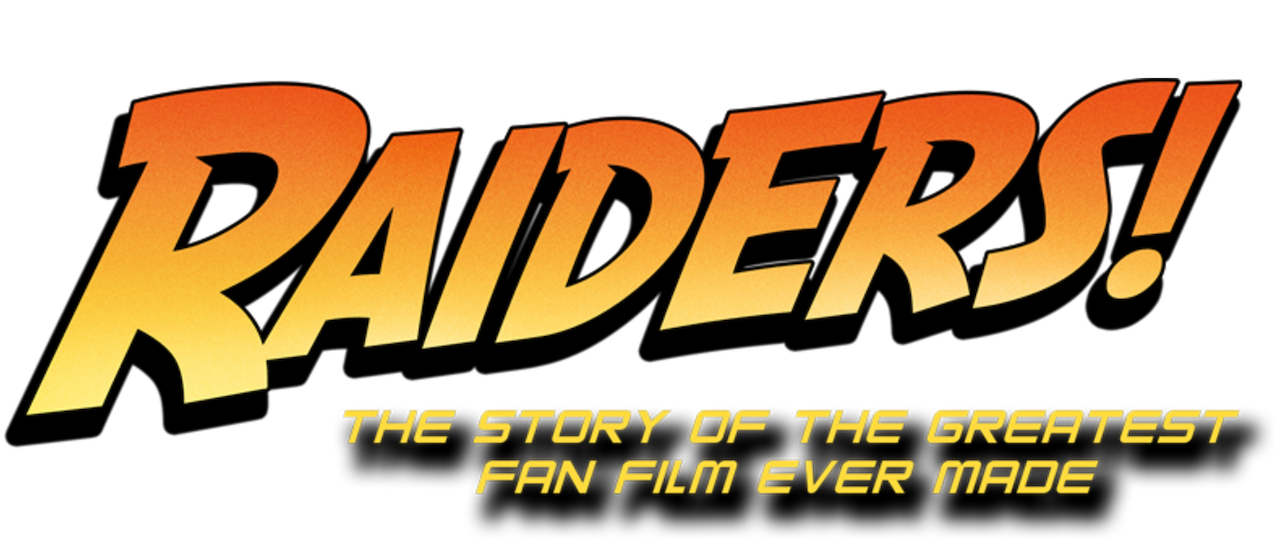 Raiders The Story Of The Greatest Fan Film Ever Made Netflix